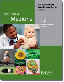 Cover image of the NIH Curriculum Supplement on Evolution and Medicine