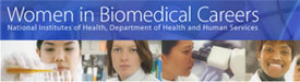 Women in Biomedical Careers Web Site Banner